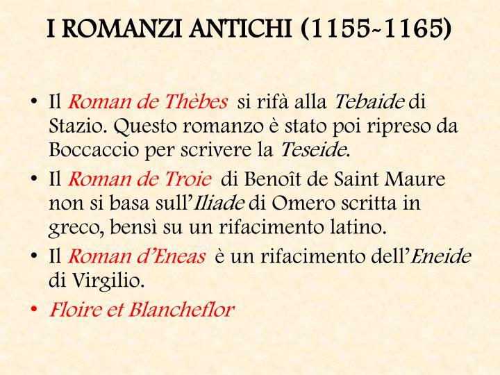 I ROMANZI ANTICHI (1155-1165)