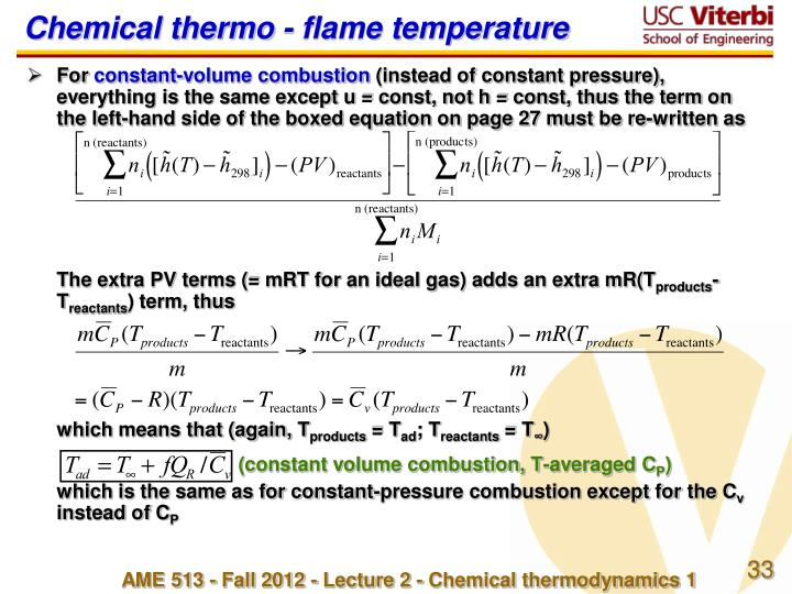 Chemical thermo - flame temperature