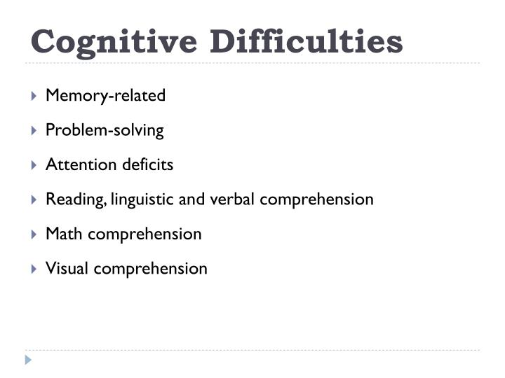 Cognitive Difficulties