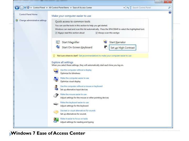 Windows 7 Ease of Access Center
