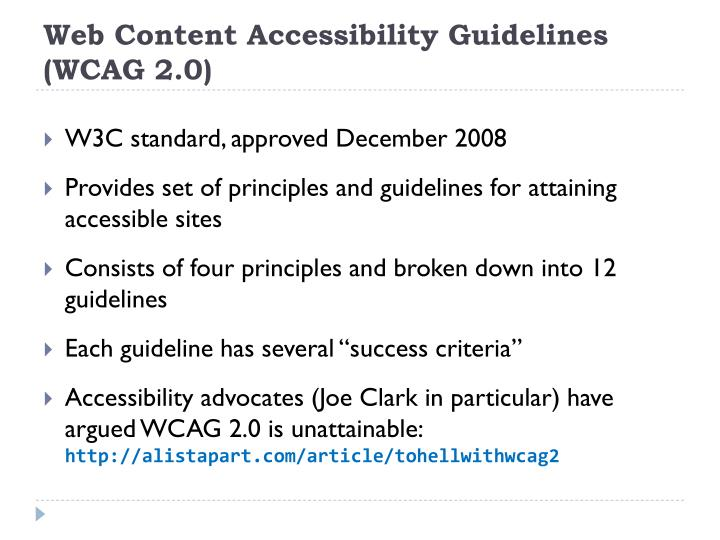 Web Content Accessibility Guidelines (WCAG 2.0)