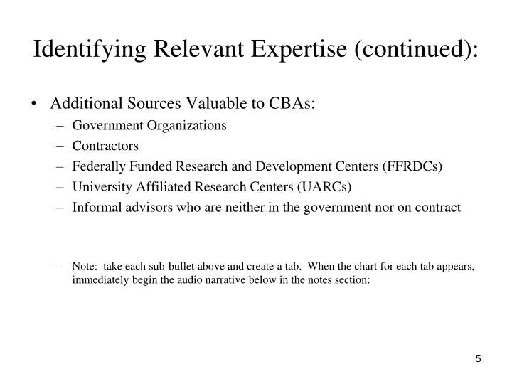 Identifying Relevant Expertise (continued):