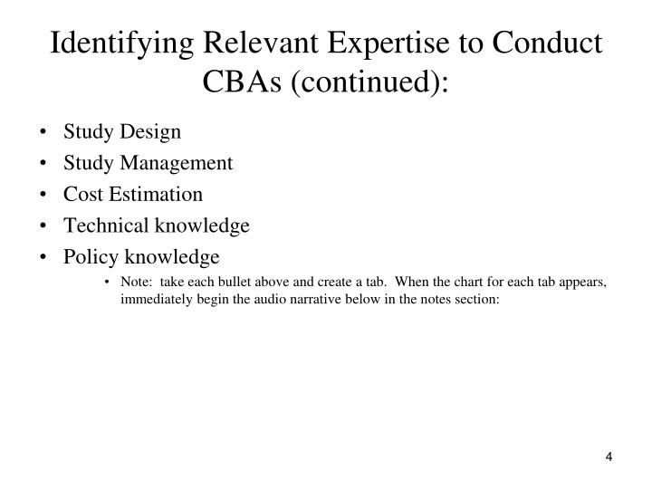 Identifying Relevant Expertise to Conduct CBAs (continued):
