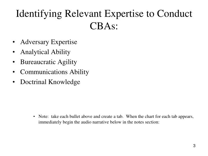 Identifying relevant expertise to conduct cbas