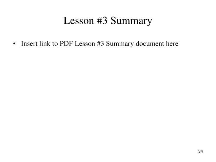 Lesson #3 Summary
