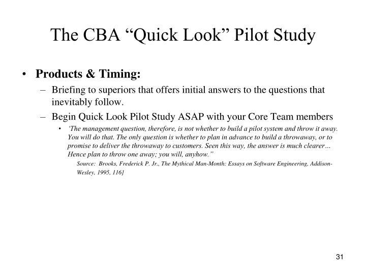 "The CBA ""Quick Look"" Pilot Study"