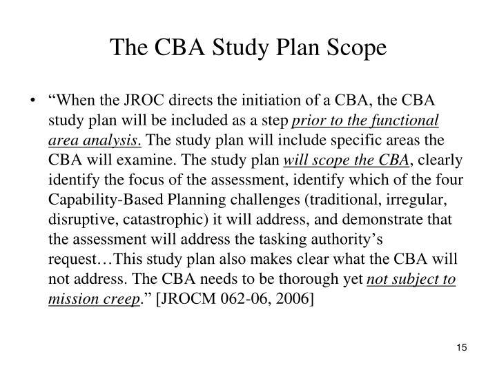 The CBA Study Plan Scope
