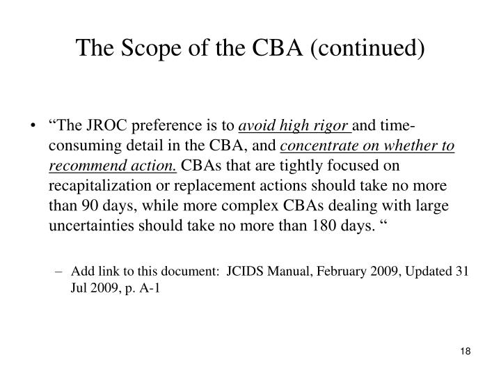 The Scope of the CBA (continued)