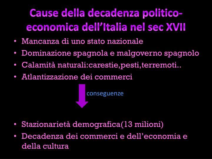 Cause della decadenza politico-economica dell'Italia nel sec XVII