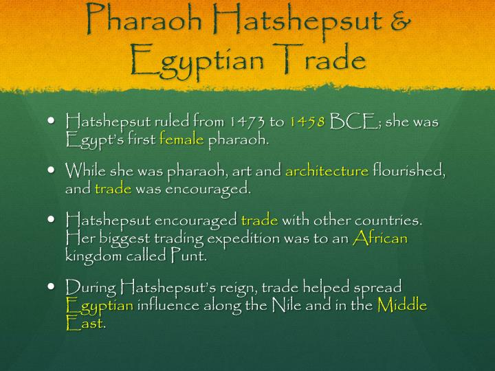 Pharaoh Hatshepsut & Egyptian Trade