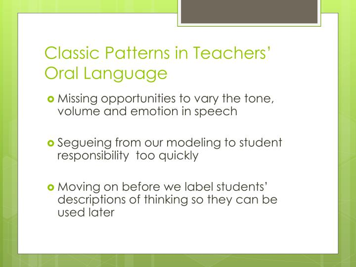 Classic Patterns in Teachers' Oral Language