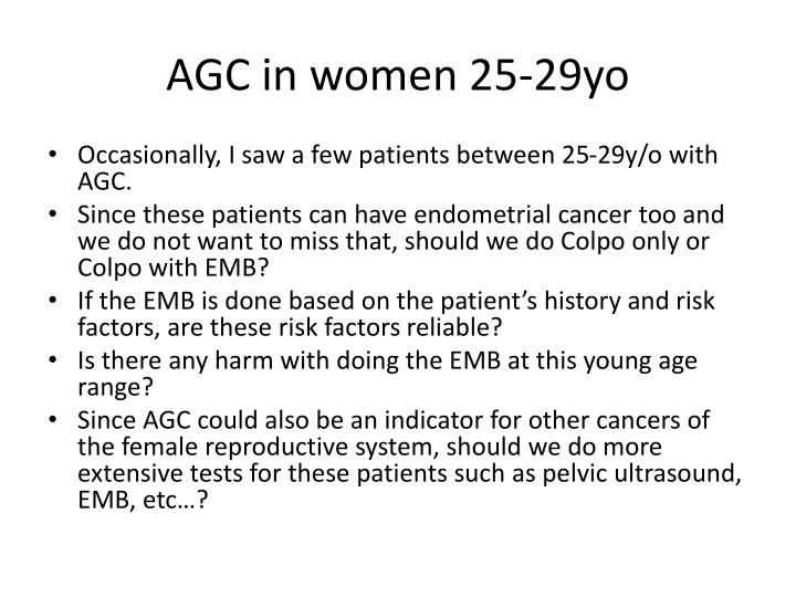 AGC in women 25-29yo