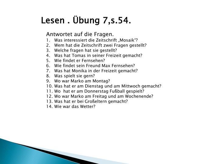 Lesen . Übung 7,s.54.