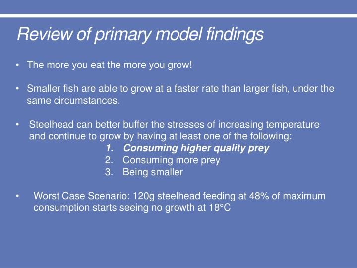 Review of primary model findings
