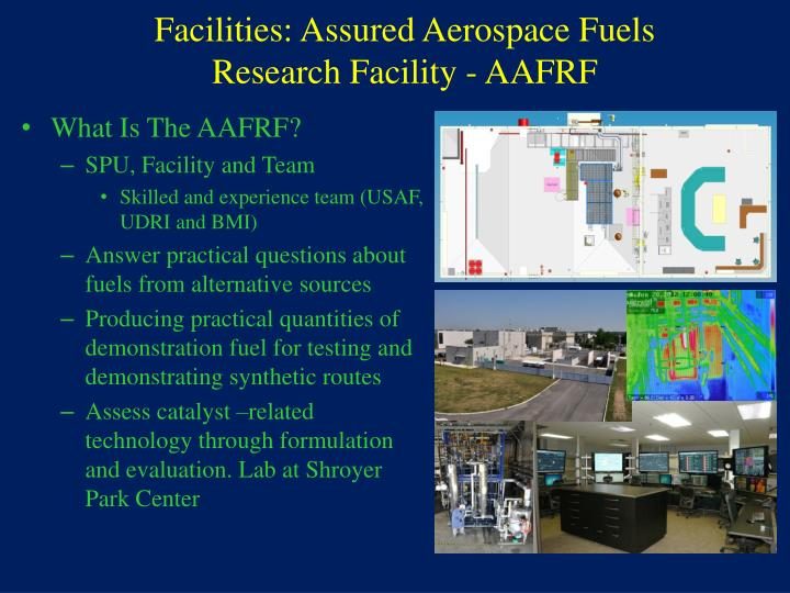Facilities: Assured Aerospace Fuels Research Facility - AAFRF