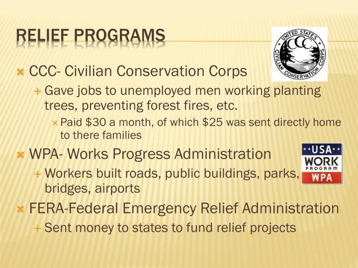 CCC- Civilian Conservation Corps