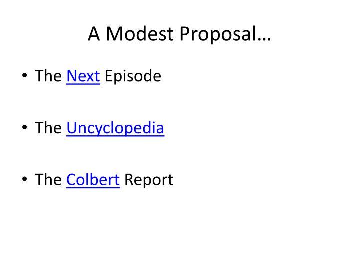 A Modest Proposal…