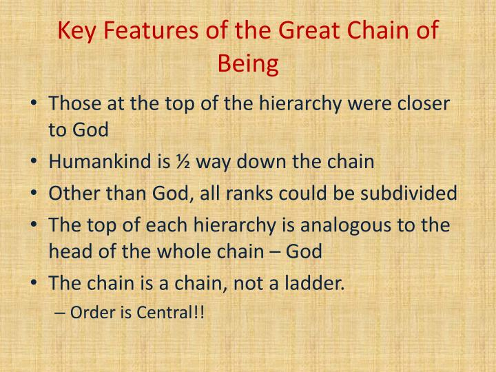 Key features of the great chain of being