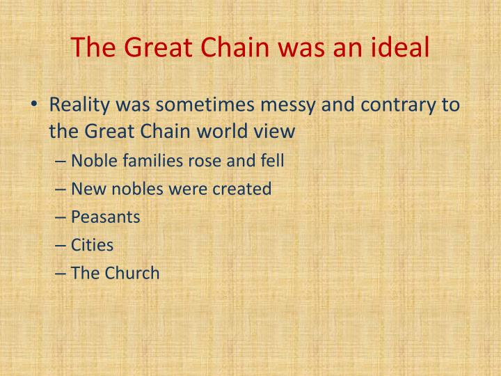 The Great Chain was an ideal