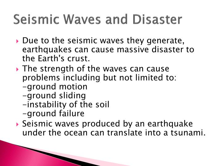 Seismic Waves and Disaster
