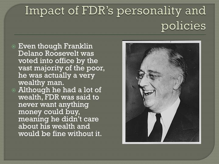 Impact of FDR's personality and policies