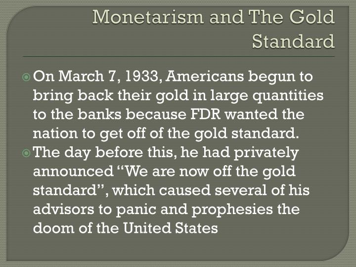 Monetarism and The Gold Standard