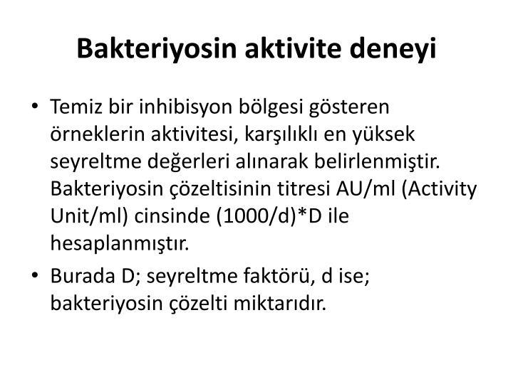 Bakteriyosin aktivite deneyi