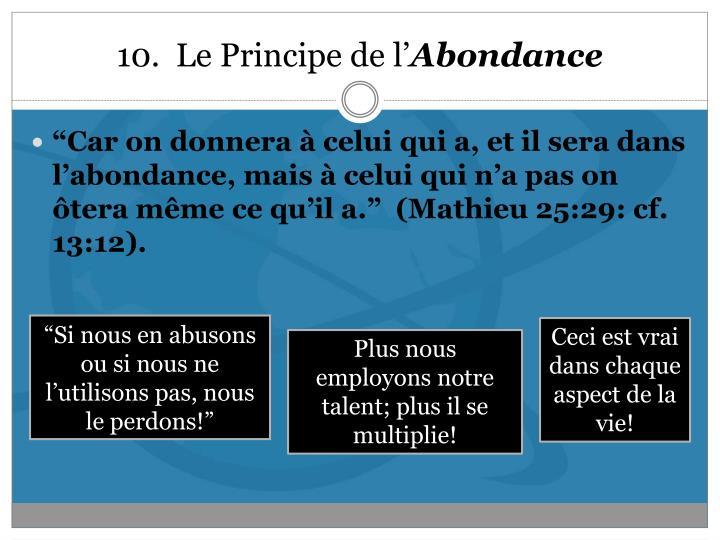10.  Le Principe de l'