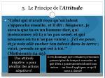 5 le principe de l attitude