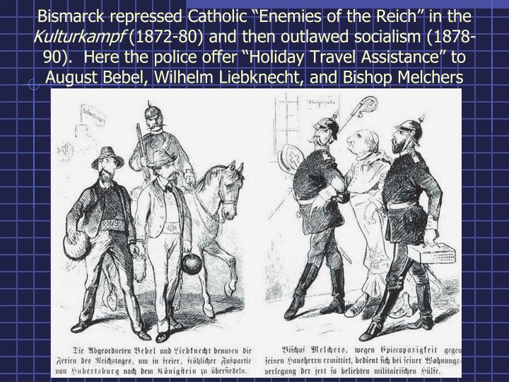 "Bismarck repressed Catholic ""Enemies of the Reich"" in the"