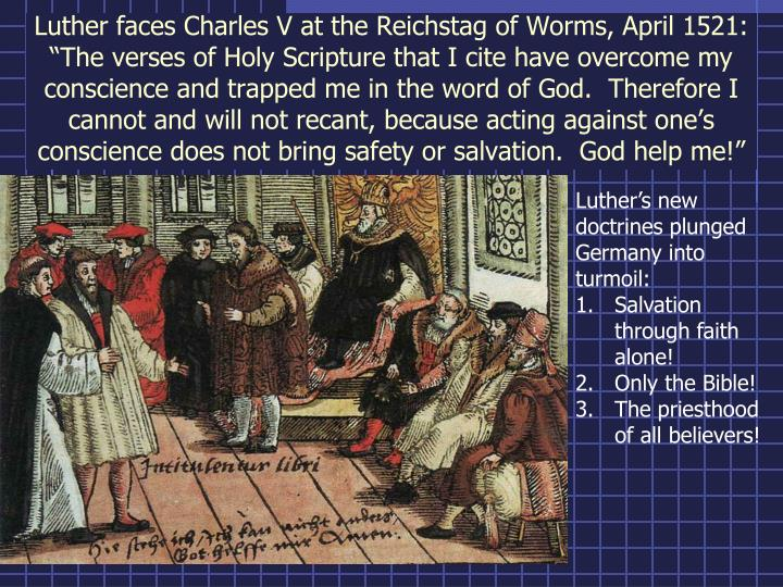 Luther faces Charles V at the Reichstag of Worms, April 1521:
