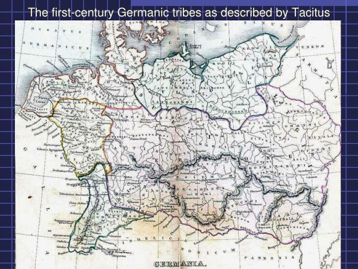The first century germanic tribes as described by tacitus