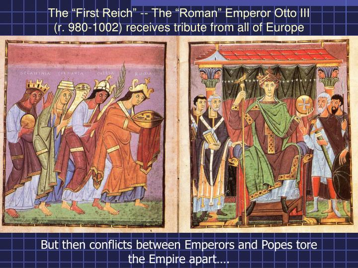 "The ""First Reich"" -- The ""Roman"" Emperor Otto III"