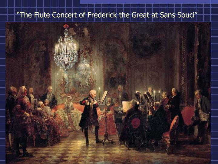 """The Flute Concert of Frederick the Great at Sans Souci"""