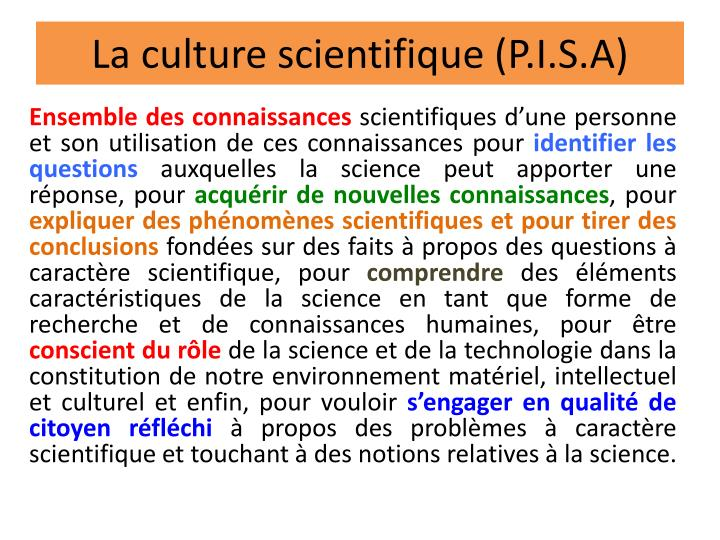 La culture scientifique (P.I.S.A)