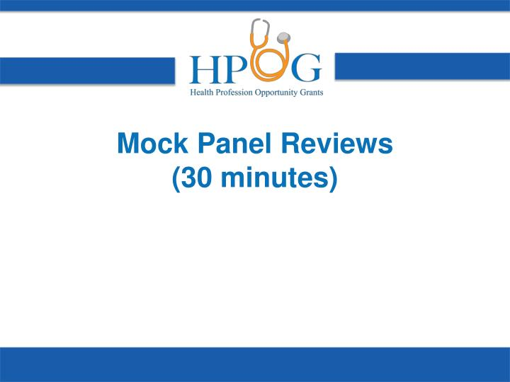 Mock Panel Reviews