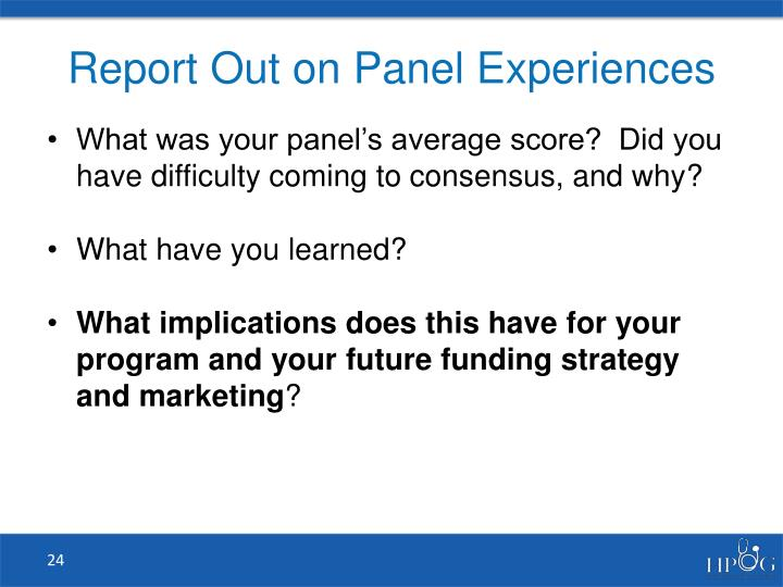 Report Out on Panel Experiences