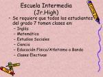 escuela intermedia jr high