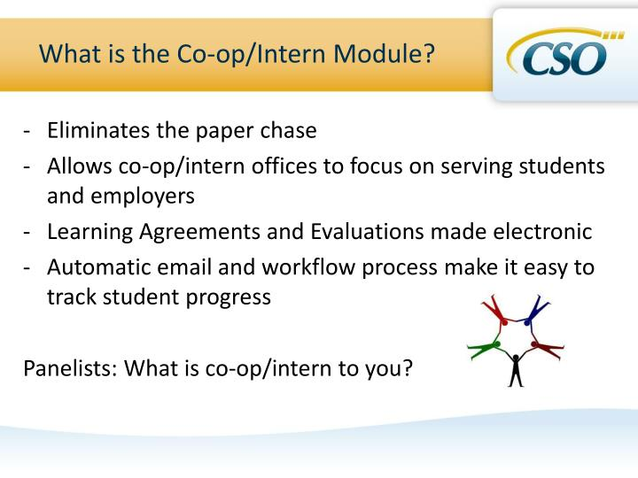 What is the Co-op/Intern Module?