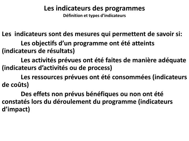 Les indicateurs des programmes
