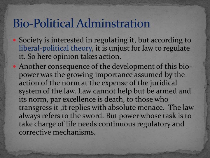 Bio-Political Adminstration