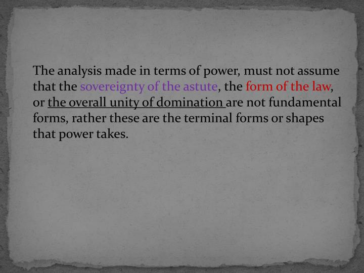 The analysis made in terms of power, must not assume that the