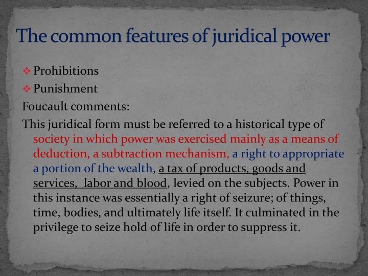 The common features of juridical power