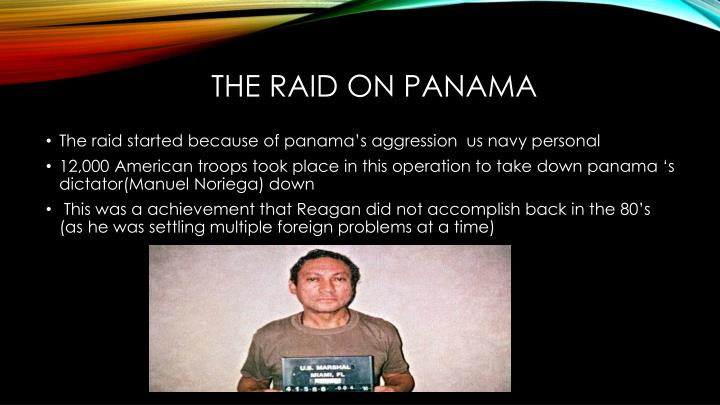 The Raid on panama