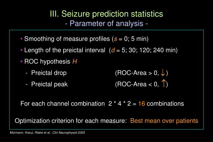 III. Seizure prediction statistics