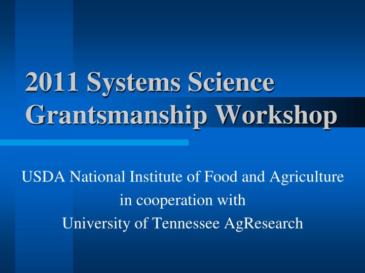 2011 systems science grantsmanship workshop