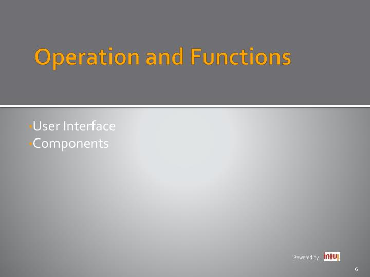 Operation and Functions
