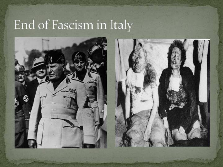 End of Fascism in Italy