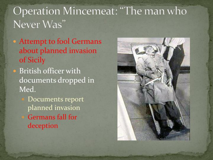 """Operation Mincemeat: """"The man who Never Was"""""""