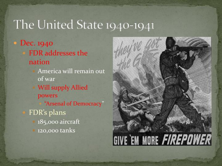 The United State 1940-1941